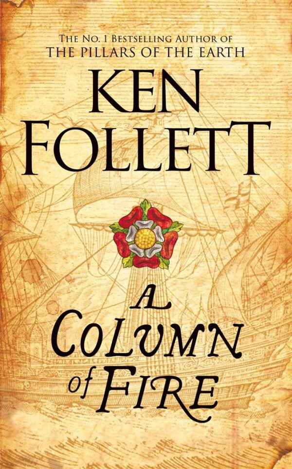 Column of Fire - Book 3 Kingsbridge Series