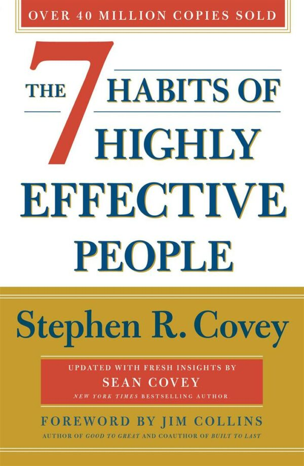 7 Habits Of Highly Effective People: Revised and Updated : 30th Anniversary Edition