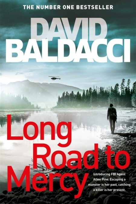 Long Road to Mercy Book 1 An Atlee Pine Thriller
