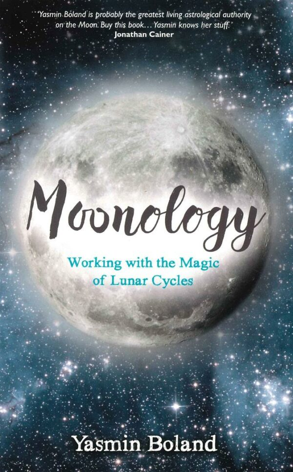 Moonology (TM) : Working with the Magic of Lunar Cycles
