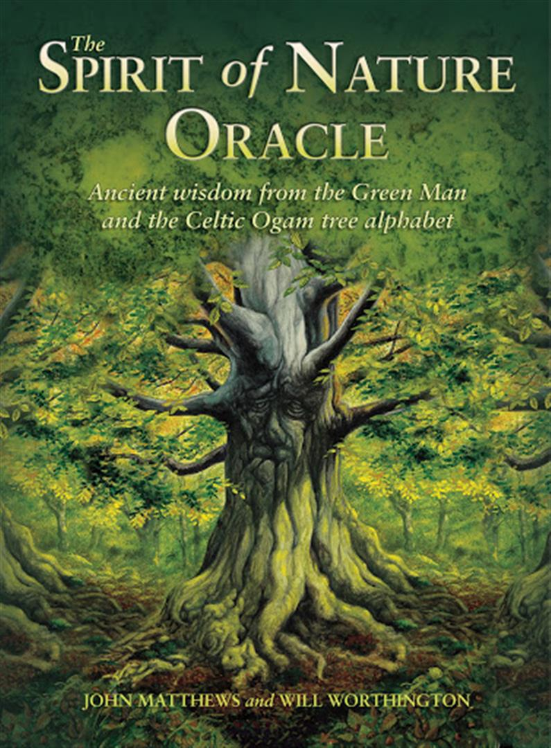 Spirit of Nature Oracle : Ancient Wisdom from the Green Man and the Celtic Ogam Tree Alphabet
