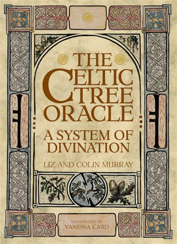 Celtic Tree Oracle : A System of Divination
