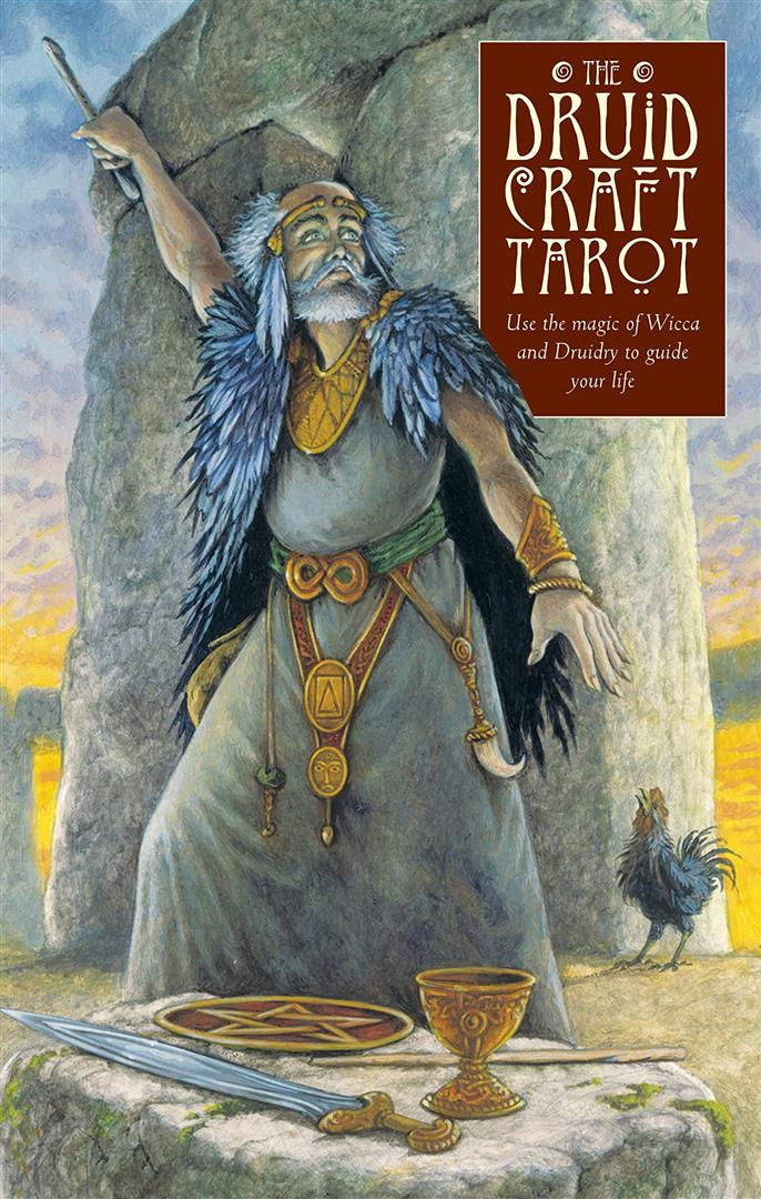 DruidCraft Tarot : Using the Magic of Wicca and Druidry to Guide Your Life