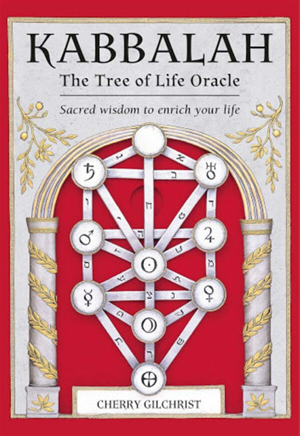 Kabbalah: The Tree of Life Oracle : Sacred Wisdom to Enrich Your Life