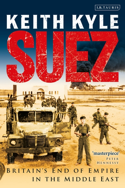 Suez, Britain's End of Empire