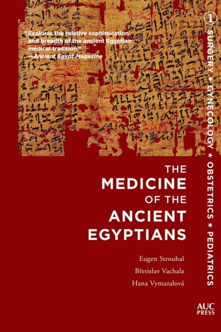 Medicine of the Ancient Egypti
