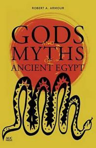 Gods and Myths of Ancient Egyp