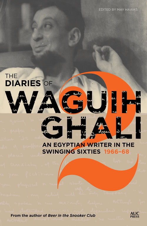 Diaries of Waguih Ghali Vol. 2