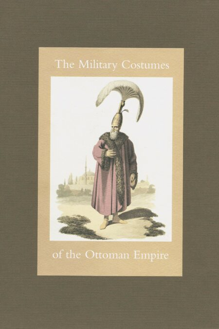 Military Costume of the Ottoma