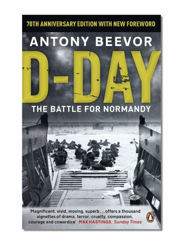 D-Day, The Battle for Normandy