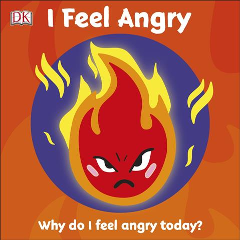 I Feel Angry First Emotions