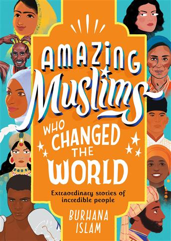 Amazing Muslims Who Changed th