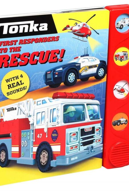 Tonka: First Responders to the