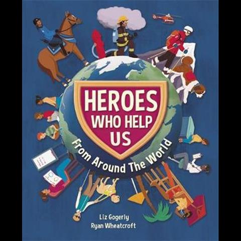 Heroes Who Help Us From Around