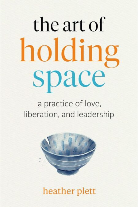 Art of Holding Space