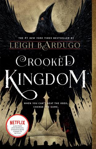 Crooked Kingdom A Sequel to Six of Crows